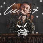 Lucas Lucco – EP De Bar em Bar – Ao Vivo em Goiânia