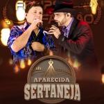 Felipe & Falcão e Duani & Dinei no Aparecida Sertaneja desta terça-feira (01)