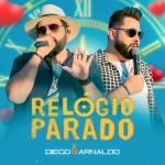 """Diego & Arnaldo lançam a música """"Relógio Parado"""""""