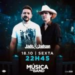 Jads & Jadson e João Carreiro agitam o Música na Band desta sexta-feira (18)