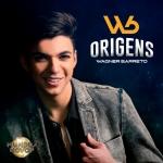 """Wagner Barreto anuncia a gravação do DVD """"Origens"""""""