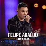 Felipe Araújo – EP Felipe Araújo In Brasília, Vol. 1
