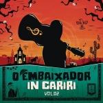 Gusttavo Lima – EP O Embaixador in Cariri, Vol. 2