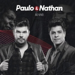 Paulo & Nathan – CD Ao Vivo