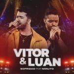 Vitor & Luan – CD Sofridas Por Minuto