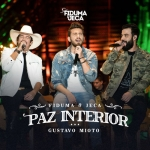 Fiduma & Jeca – Paz Interior ft. Gustavo Mioto