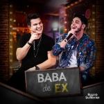 """Hugo & Guilherme lançam """"Baba de Ex"""""""