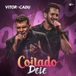 """Vitor & Cadu lançam """"Coitado Dele"""""""