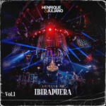 Henrique & Juliano – EP Ao Vivo no Ibirapuera, Vol. 1