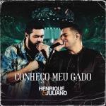 Henrique & Juliano – Conheço Meu Gado