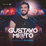 Gustavo Mioto – EP Ao Vivo em Fortaleza, Vol. 1