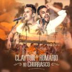 Clayton & Romário – EP No Churrasco
