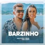 Geovany Reis & Melissa – Barzinho