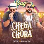 """Diego & Arnaldo lançam a música """"Chega Chora"""""""