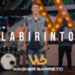 """Wagner Barreto lança a sua nova música de trabalho """"Labirinto"""""""