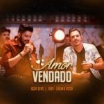 Igor Dias – Amor Vendado ft. Bruno Rosa