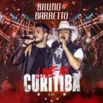 Bruno & Barretto – EP Live In Curitiba, Vol. 2