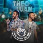 Theo & Luan – Bate Palma Pra Mim