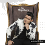 Léo Magalhães – CD Ame Quem Te Ama