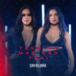 Day & Lara – Termina Mas Não Trai