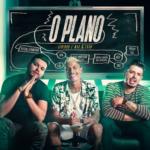 Max & Luan – O Plano ft. Jeninho