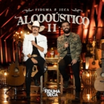 Fiduma & Jeca – CD Alcooústico 2