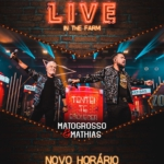 "Matogrosso & Mathias em ""Live in The Farm"""