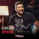Gui Neto – Cacau Show