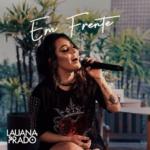 Lauana Prado – EP Em Frente