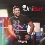 Gui Neto – Unibar