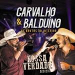 Carvalho & Balduíno – CD Nossa Verdade