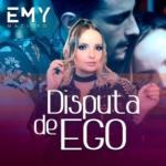Emy Maziero – Disputa de Ego