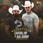 Carvalho & Balduíno – CD Acústico
