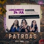 """Marília Mendonça e Maiara & Maraisa lançam segundo EP """"Patroas"""""""