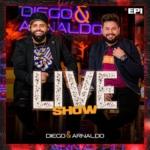 Diego & Arnaldo – EP Live Show, Vol. 1