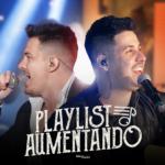 """Eder & André lançam """"Playlist Aumentando"""", a última faixa do """"De Bar em Bar"""""""