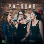 """Marília Mendonça e Maiara & Maraisa lançam terceiro EP """"Patroas"""""""