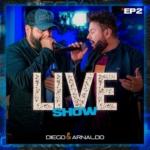 Diego & Arnaldo – EP Live Show, Vol. 2
