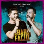 Thiago & Graciano – EP No Bar da Facul, Vol. 2